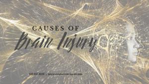 Causes of Brain injury